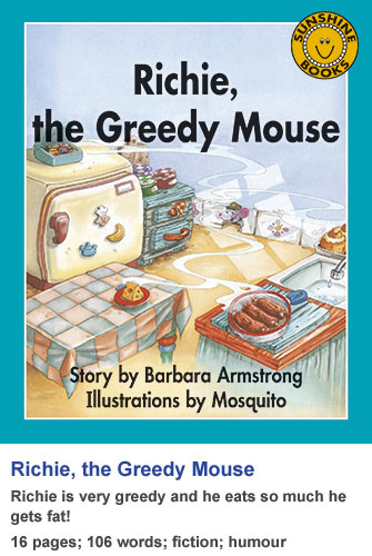 Richie, the Greedy Mouse